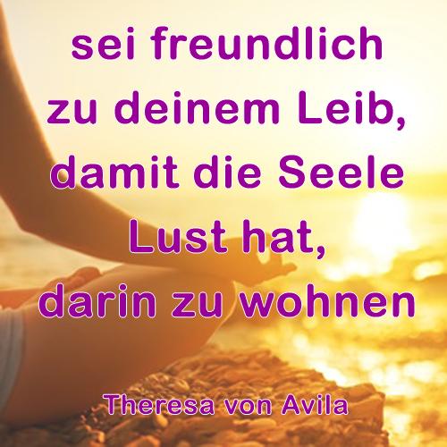 Seele, Leib, Teresa von Avila